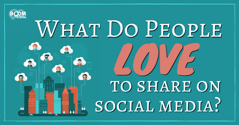 what-do-people-love-to-share-on-social-media