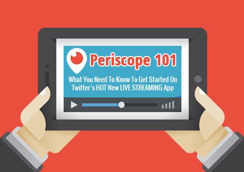 Periscope 101