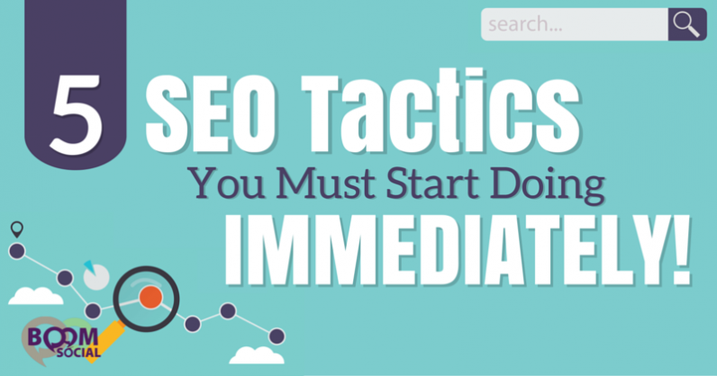 5 SEO Tactics You Must Start Doing IMMEDIATELY!