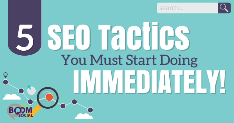 5-seo-tactics-you-must-start-doing-immediately