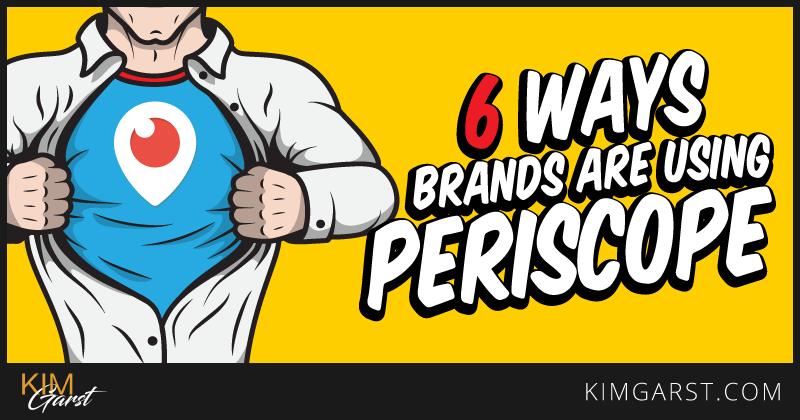 6-ways-brands-are-using-periscope
