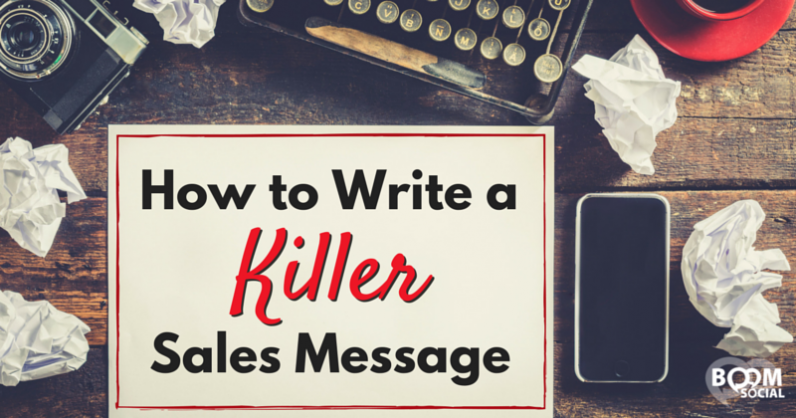 How to Write a Killer Sales Message