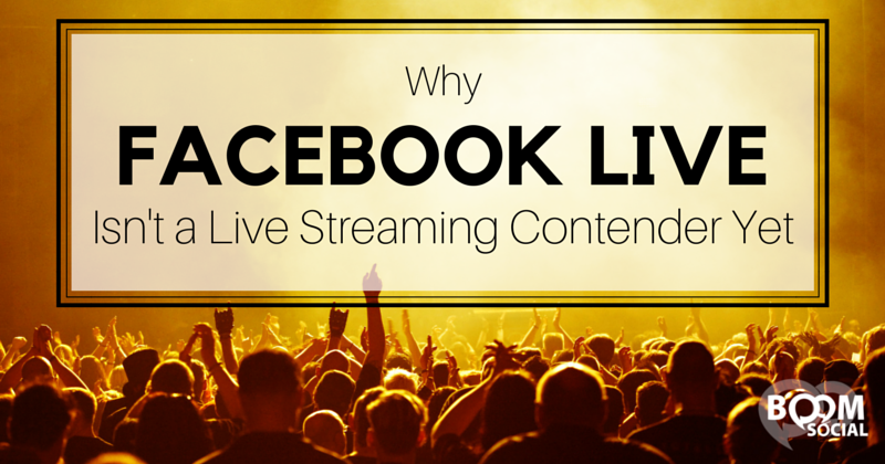 Why Facebook Live Isn't a Live Streaming Contender Yet - Kim Garst