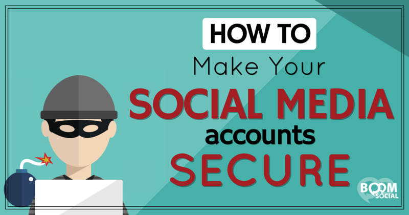 how-to-make-your-social-media-accounts-secure