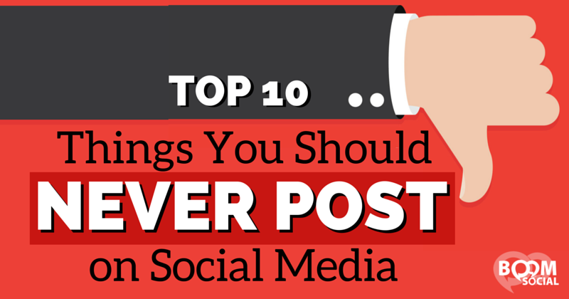 top-10-things-you-should-never-post-on-social-media