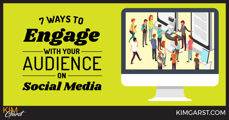 7 Ways to Engage With Your Audience on Social Media