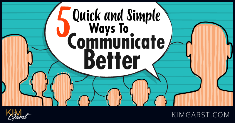 5-quick-and-simple-ways-to-communicate-better