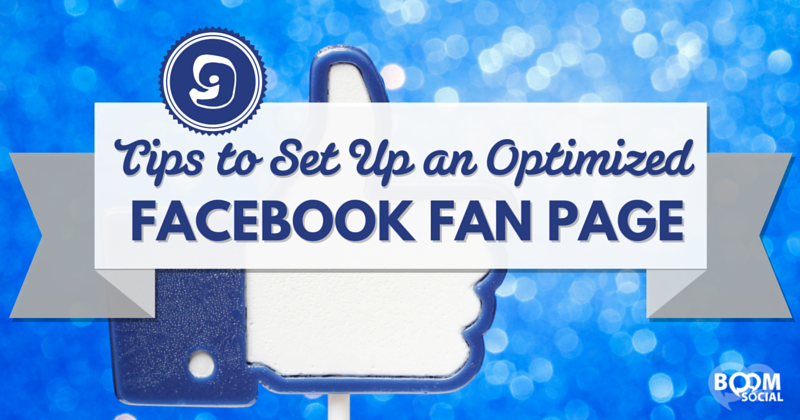 9-tips-to-set-up-an-optimized-facebook-fan-page