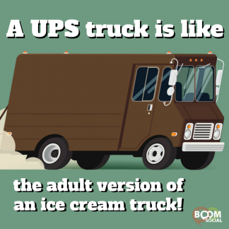 A UPS truck is like