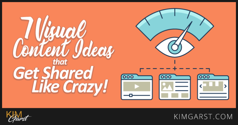 7-visual-content-ideas-that-get-shared-like-crazy