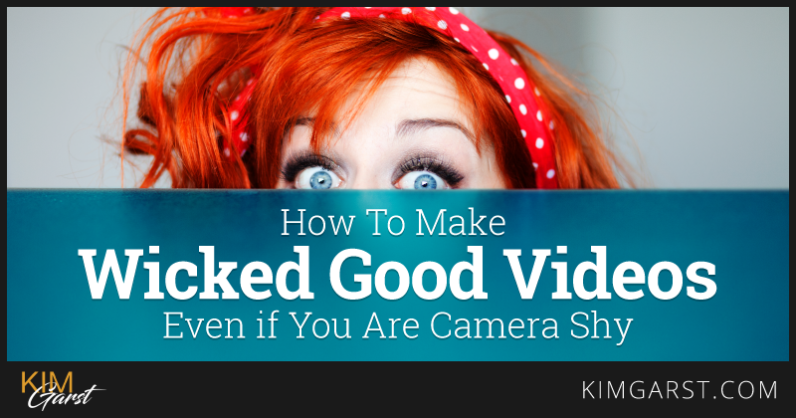 how-to-make-wicked-good-videos-even-if-you-are-camera-shy