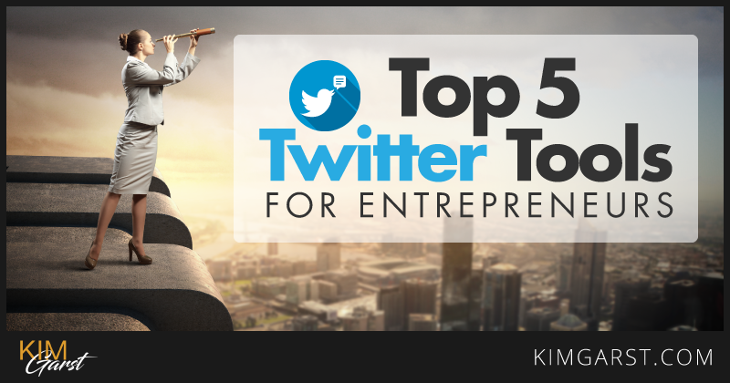 top-5-twitter-tools-for-entrepreneurs