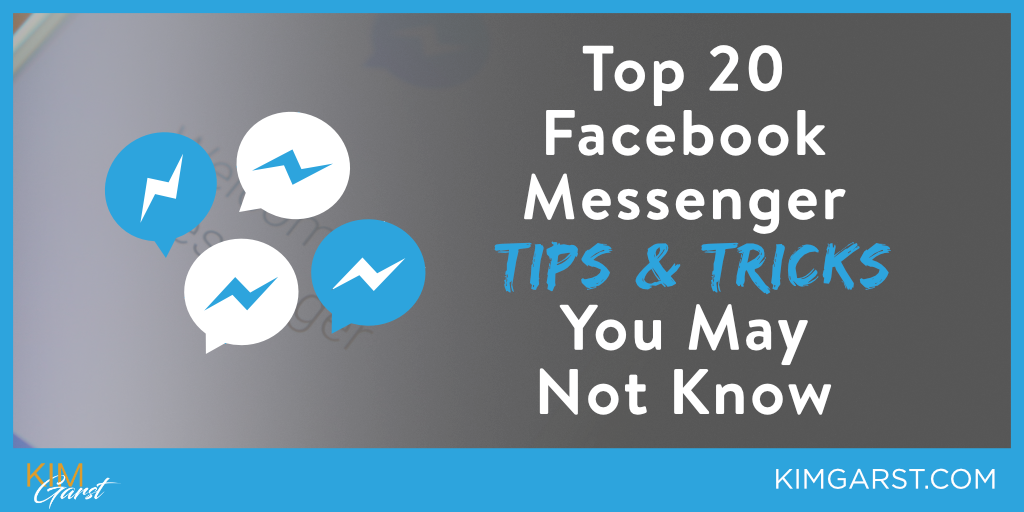 Top 20 Facebook Messenger Tips & Tricks You May Not Know