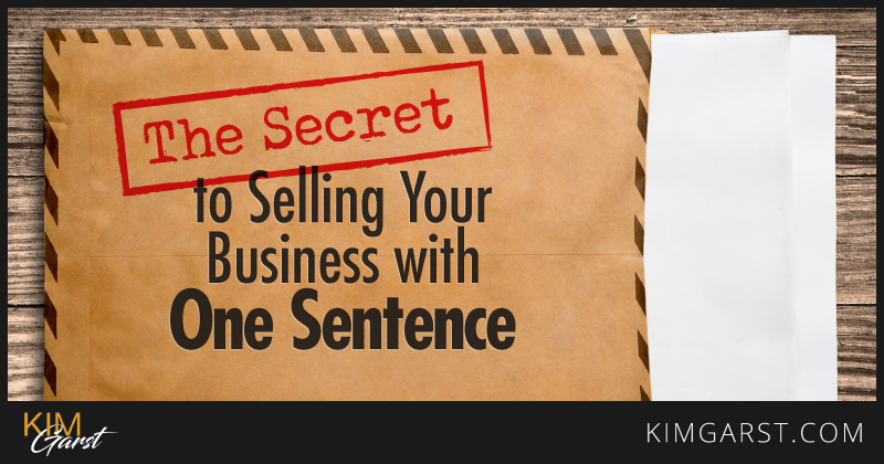 The-Secret-to-Selling-Your-Business-with-One-Sentence