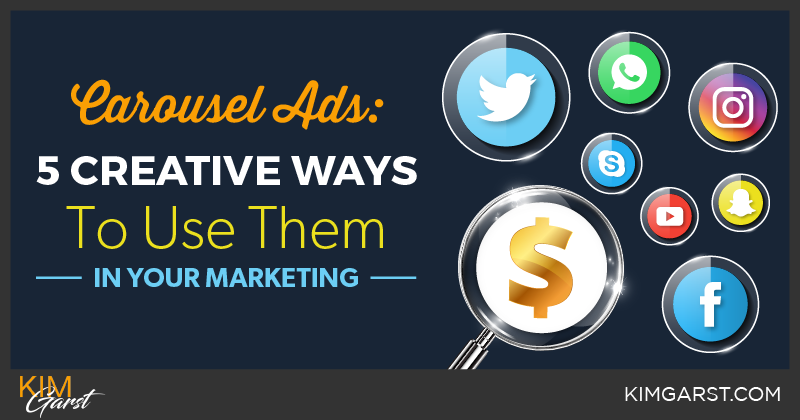 Carousel Ads 5 Creative Ways To Use Them In Your Marketing