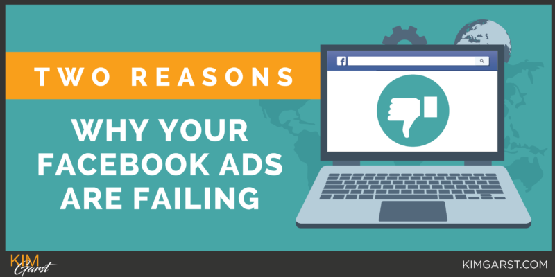 Two-Reasons-Why-Your-Facebook-Ads-Are-Failing