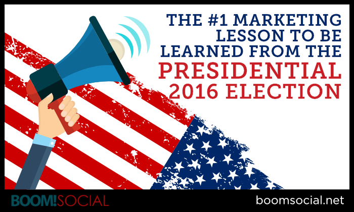 #1 Marketing Lesson to Learn from Presidential Campaign Blog