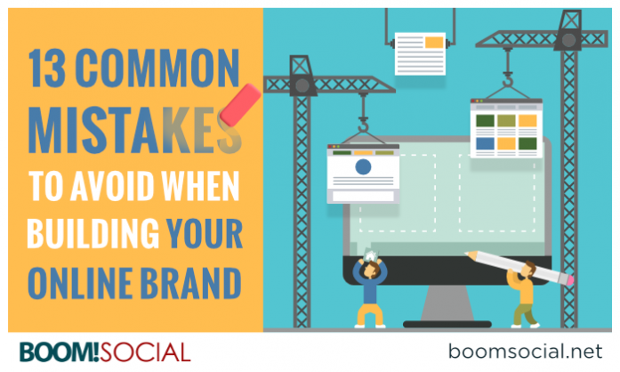 13 Common Mistakes to Avoid When Building Your Online Brand