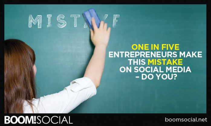 One in Five Entrepreneurs Make This Mistake on Social Media – Do You?
