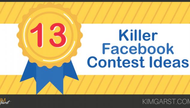 13 Killer Facebook Contest Ideas Blog Post