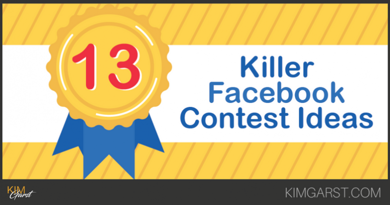13 Killer Facebook Contest Ideas Blog Post