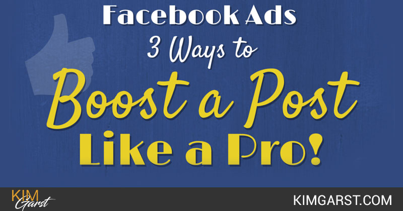 Facebook Ads - 3 Ways to Boost a Post Like a Pro!