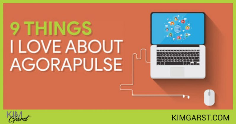 9 Reasons I Love AgoraPulse