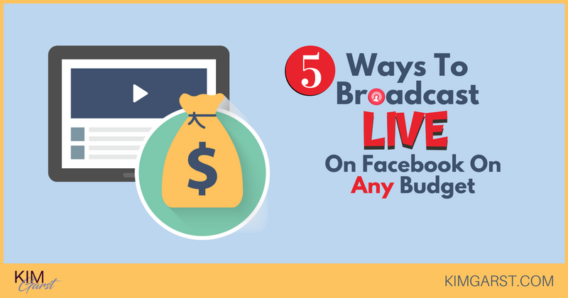 Blog - 5 Ways To Broadcast LIVE On Facebook On Any Budget