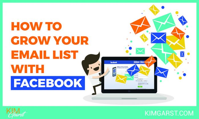How to Grow Your Email List with Facebook