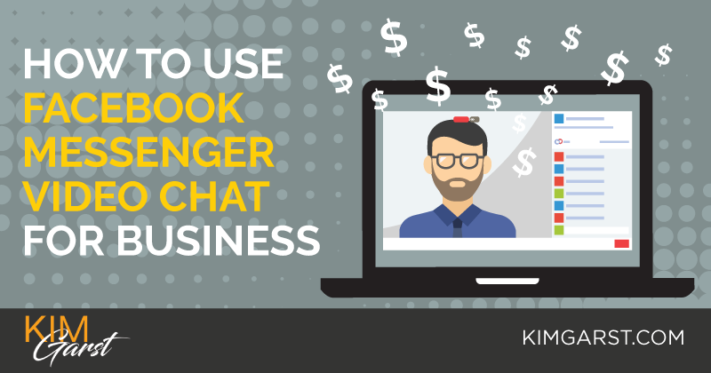 How To Use Facebook Messenger Video Chat For Business