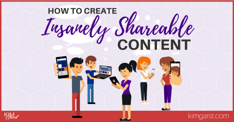 How to Create Insanely Shareable Content