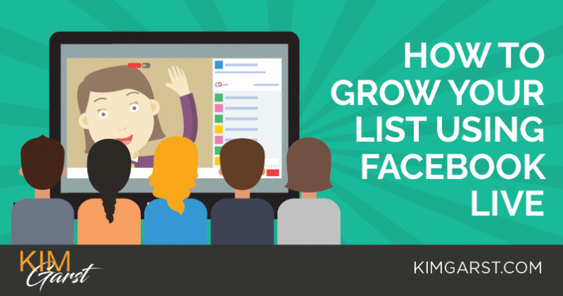 How to Grow Your List Using Facebook Live