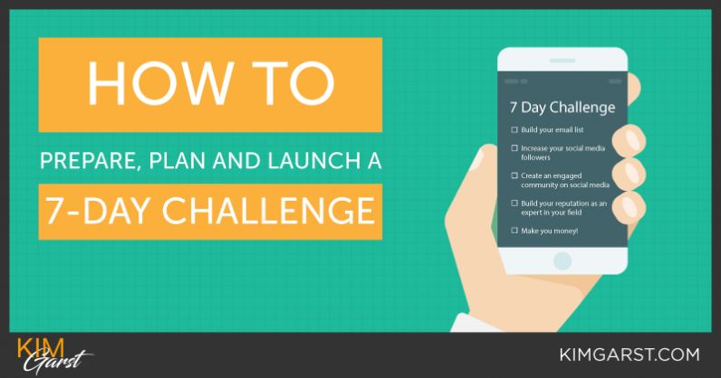 How To Prepare, Plan And Launch A 7 Day Challenge