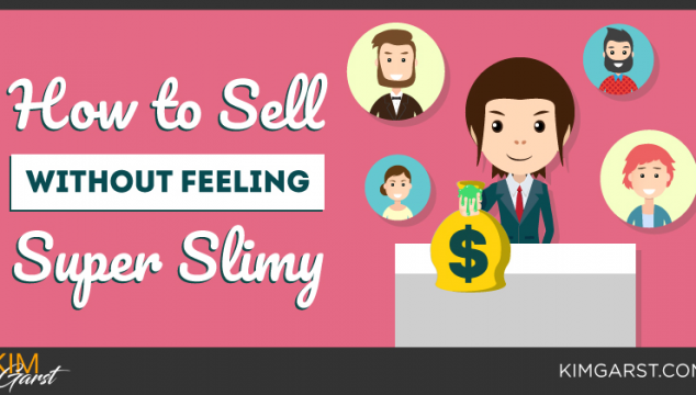 How to Sell Without Feeling Super Slimy