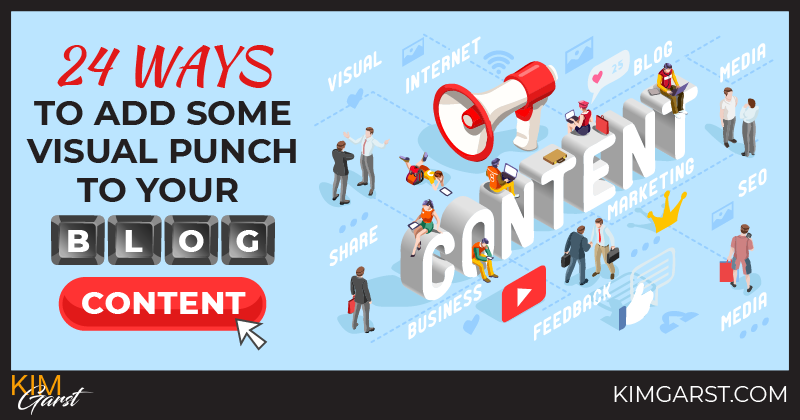 24 Ways To Add Some Visual Punch to Your Blog Content