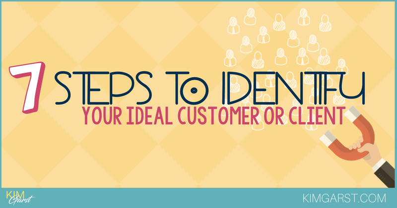 Blog - Steps To Identify Your Ideal Customer or Client