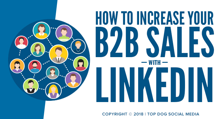 How to Increase B2B Sales with LinkedIn