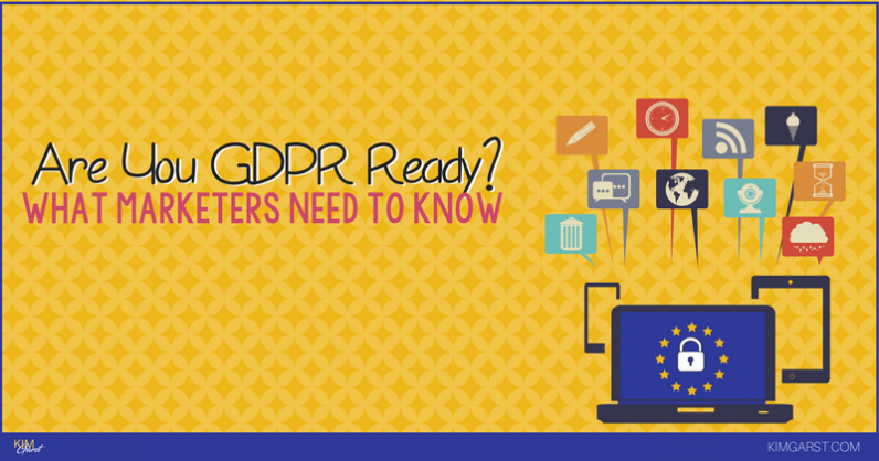 Are You GDPR Ready? What Marketers Need to Know