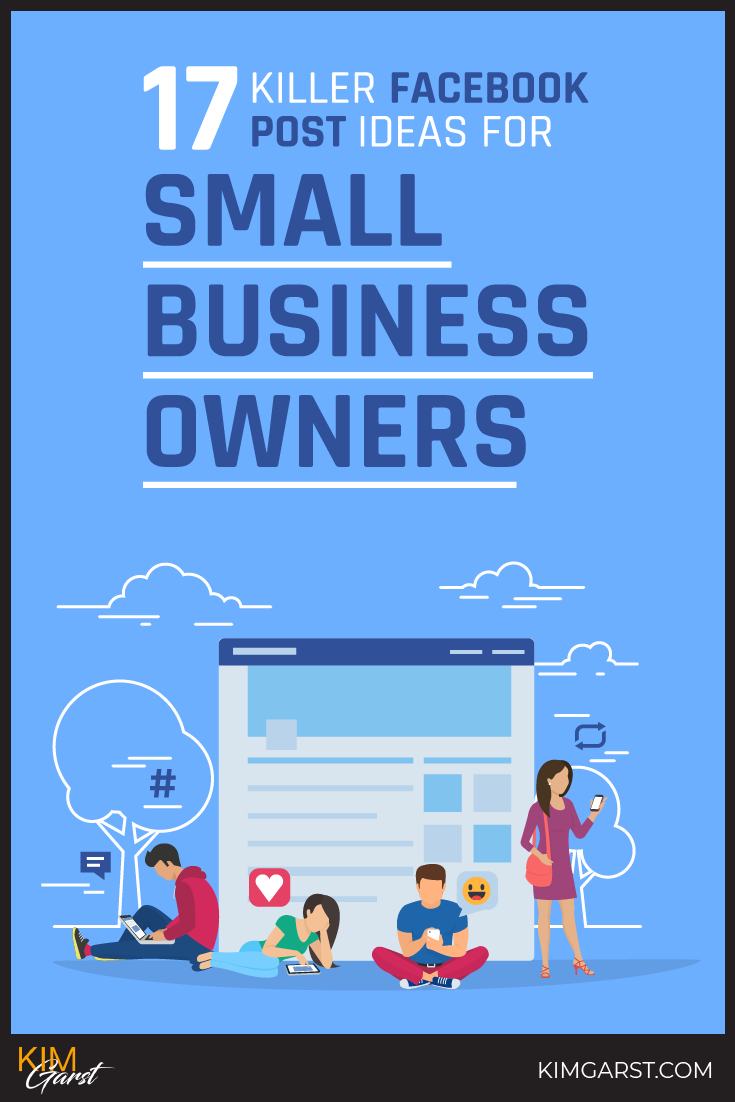 Killer Facebook Post Ideas For Small Business Owners That Will Work By Generating Lots