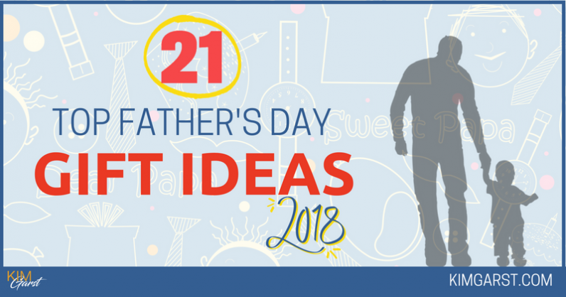 21 Top Father's Day Gift Ideas 2018
