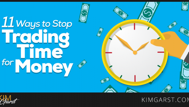 11 Ways to Stop Trading Time for Money