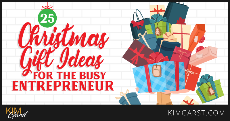 25 Christmas Gift Ideas for the Busy Entrepreneur