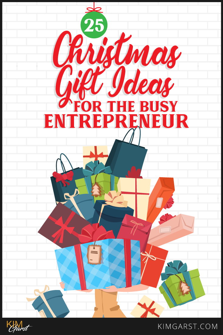 My top 25 Christmas gift ideas that are ACTUALLY useful…even for the busiest entrepreneur!