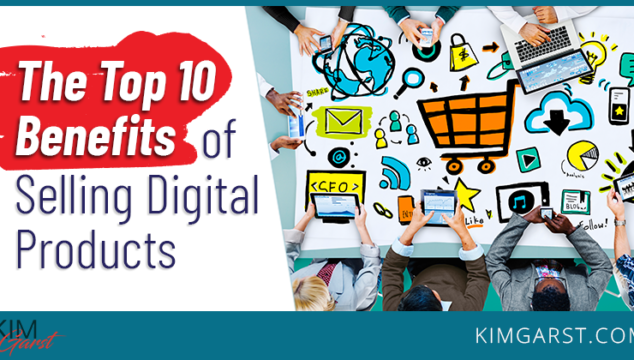 benefits of selling digital products