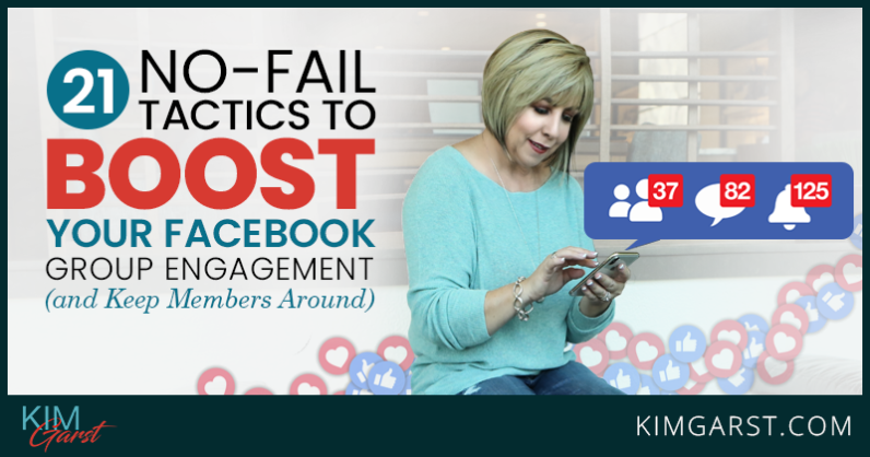 21 No-Fail Tactics to Boost Your Facebook Group Engagement