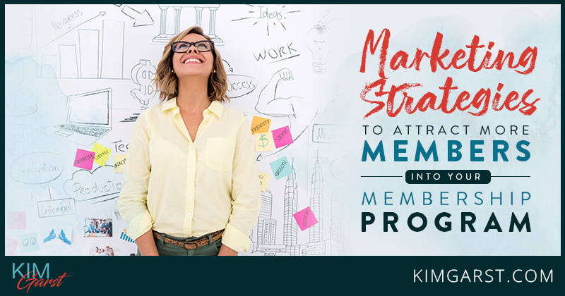 Membership Program Marketing Strategies