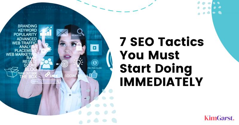 5 SEO Tactics You Must Start Doing IMMEDIATELY!