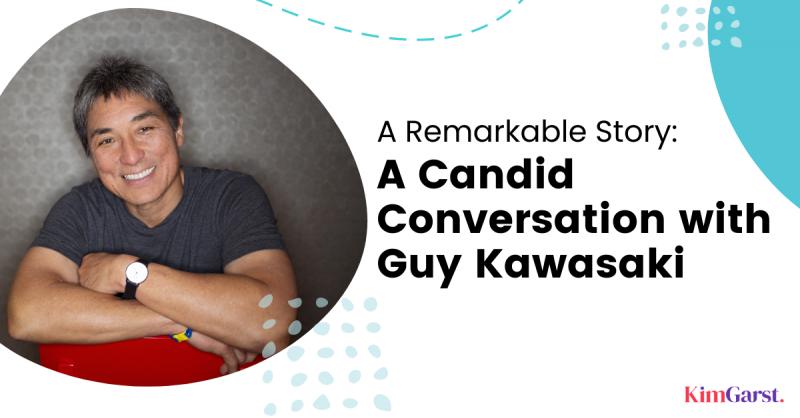 remarkable-story-candid-conversation-with-guy-kawasaki